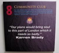 "A West Ham United crested canvas - 8 Community Club ""Our plans would bring soul to this part of London which it needs so badly."" Karren Brady."